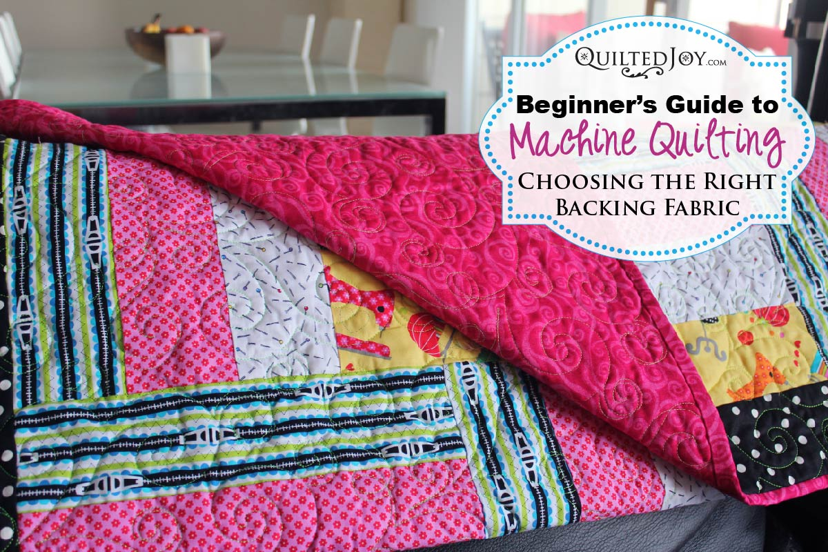 Beginner's Guide to Machine Quilting: Choosing the Right Backing ... : fabric for quilting - Adamdwight.com