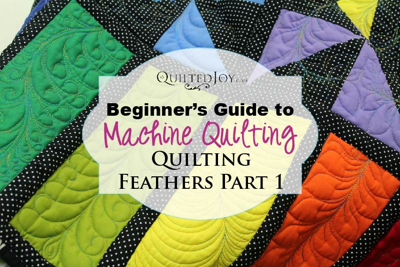 Beginner's Guide to Machine Quilting: Quilting Feathers, Part 1 - : beginners guide to quilting - Adamdwight.com