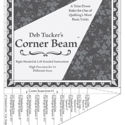 Corner Beam quilt piecing ruler by Deb Tucker's Studio 180 Design