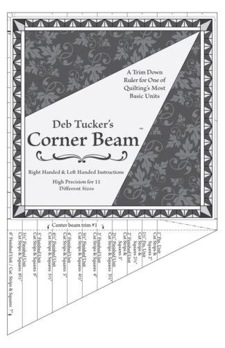 Corner Beam quilt piecing ruler by Deb Tucker's Studio 180 Design