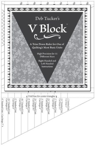 V Block quilt piecing ruler by Deb Tucker's Studio 180 Design