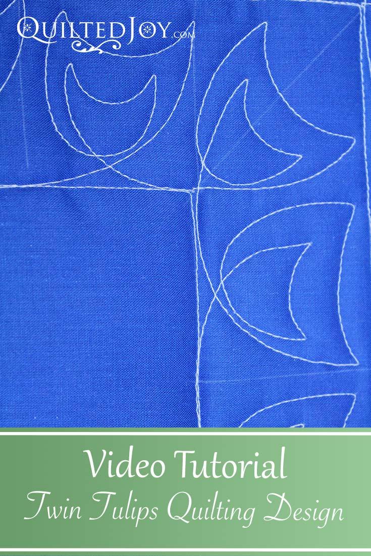 Video Tutorial: Twin Tulips Quilting Design