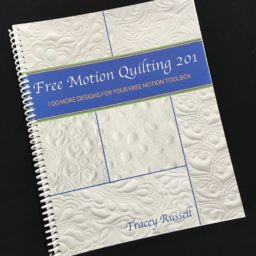 Free Motion Quilting 201 by Tracey Russell. Available at Quilted Joy.com.