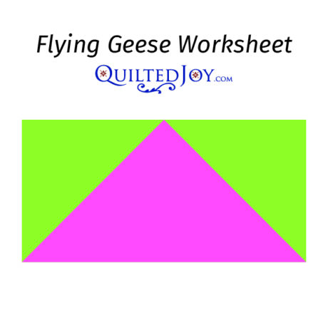 Flying Geese Worksheet from QuiltedJoy.com