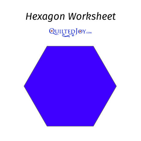 Hexagon Worksheet from QuiltedJoy.com