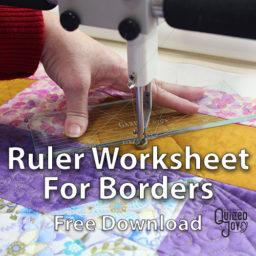 Ruler Worksheet for Borders Free Download - Quilted Joy