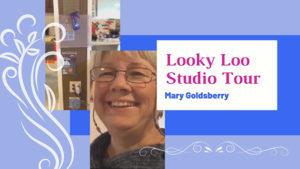 """Looky Loo Studio Tour Mary Goldsberry"""