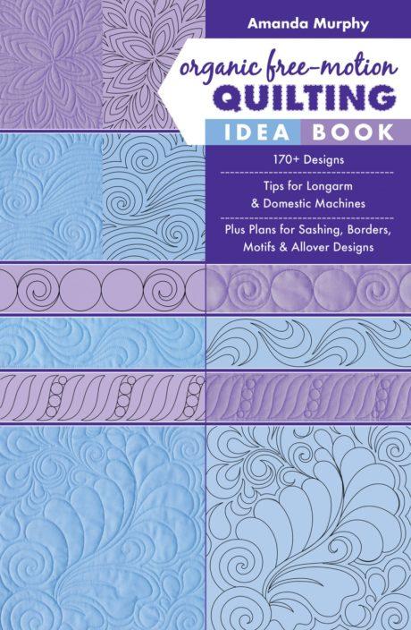 Organic Free Motion Quilting Idea Book